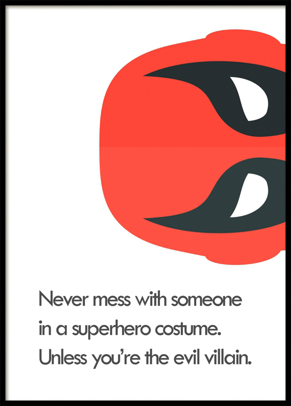 Unless You're the Evil ViIllain, Superhero, Poster